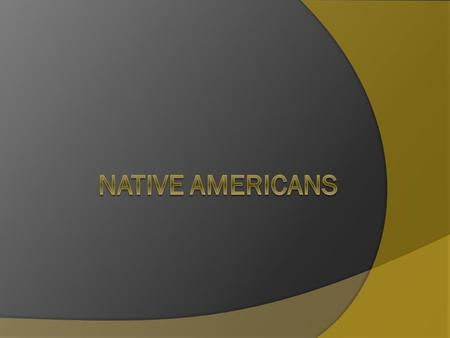 Essential Question  What role, if any, do Native Americans play in U.S. culture and history?