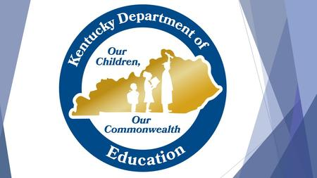 2 KENTUCKY ALTERNATE ASSESSMENT Transition Attainment Record (TAR) Click here to download the TAR Administration Guide (Required for completion.