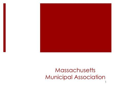 The OPEB Challenge for Municipalities Massachusetts Municipal Association presented to the Special Commission to Investigate and Study Retiree Healthcare.