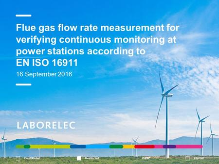 Flue gas flow rate measurement for verifying continuous monitoring at power stations according to EN ISO September /09/2016Flue gas flow.