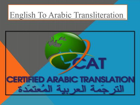 English To Arabic Transliteration. Arabic Transliteration  Contact at for getting free online service.