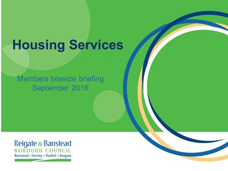 Housing Services Members bitesize briefing September 2016.