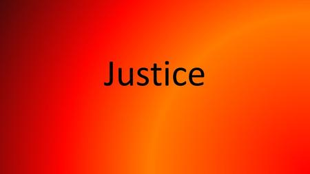 Justice. What is justice? It seems we develop a sense of fairness from an early age and most people would agree with Plato that the only life worth living.