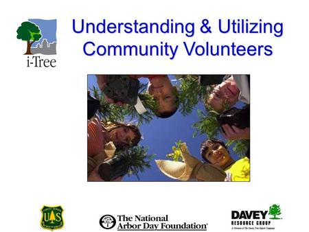 Understanding & Utilizing Community Volunteers. Tree City USA Bulletin 36.