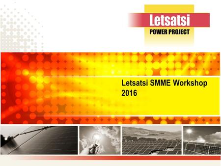 Letsatsi SMME Workshop Contents Introduction Terms of reference Qualification for benefit Elementary requirements Application process Methodology.