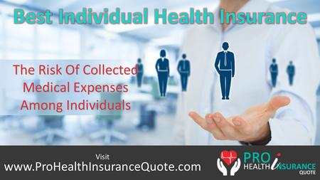 The Risk Of Collected Medical Expenses Among Individuals  Visit.