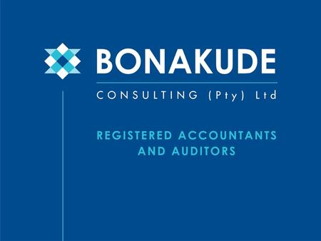 Our Vision To be a preferred provider of Accounting, Auditing and Consulting services in KwaZulu-Natal.