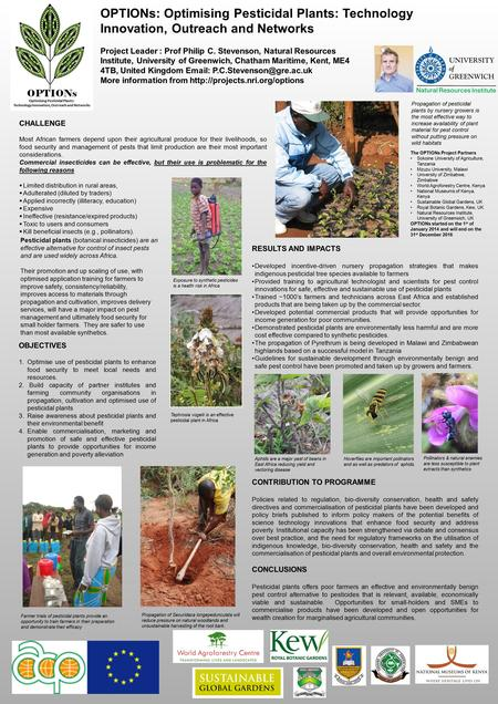 RESULTS AND IMPACTS Developed incentive-driven nursery propagation strategies that makes indigenous pesticidal tree species available to farmers Provided.