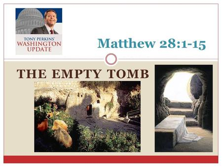 THE EMPTY TOMB Matthew 28:1-15. Matthew 28:1 1 Now after the Sabbath, as the first day of the week began to dawn, Mary Magdalene and the other Mary (the.