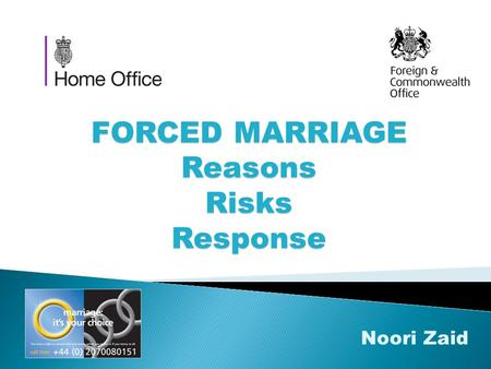 FORCED MARRIAGE Reasons Risks Response Noori Zaid.