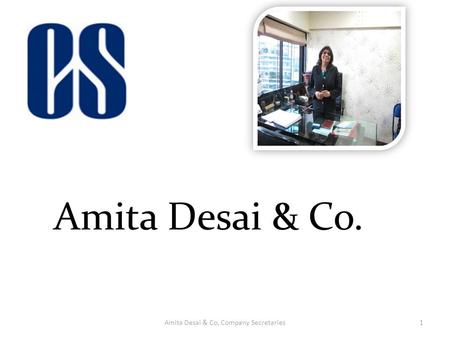 Amita Desai & Co, Company Secretaries1. 2 REAL ESTATE (REGULATION AND DEVELOPMENT) ACT, 2016 Presidential assent March 25, 2016 KEY HIGHLIGHTS.