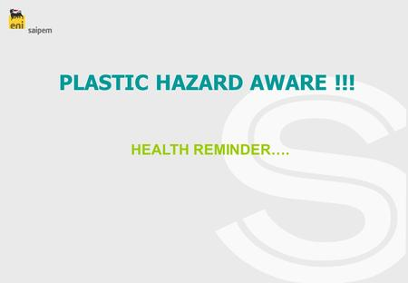 PLASTIC HAZARD AWARE !!! HEALTH REMINDER….. Beware Danger Plastic! Learn Before Too Late.