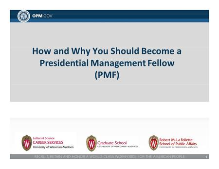 1 How and Why You Should Become a Presidential Management Fellow (PMF)