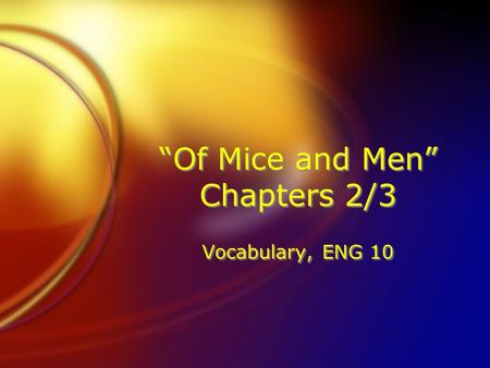 """Of Mice and Men"" Chapters 2/3 Vocabulary, ENG 10."