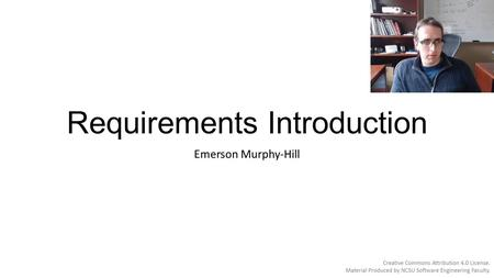 Requirements Introduction Emerson Murphy-Hill. Scope of Software Project Failures WHY PROJECTS FAIL % 1. Incomplete Requirements Lack of user involvement12.4.
