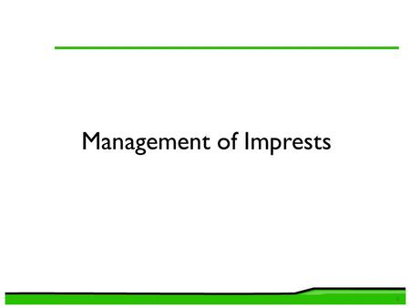 Management of Imprests 0. OAG noted issues - Imprests 1 1.Some ministries have long outstanding imprest and advances that had neither been surrendered.