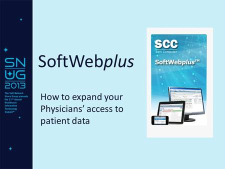 SoftWebplus How to expand your Physicians' access to patient data.