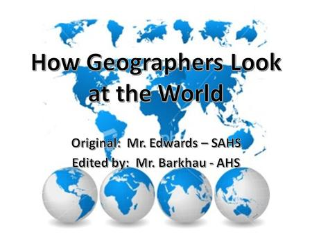 "Geography Greek word origin "" writing about or describing"" the earth. The study of how people, places, and things relate to each other Explores the world,"