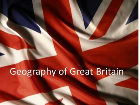 Geography of Great Britain. The UK on the world map.