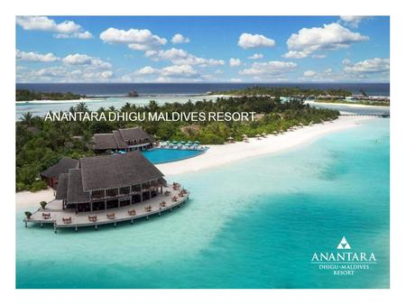 ANANTARA DHIGU MALDIVES RESORT.. ACCESSIBILITY & LOCATION.