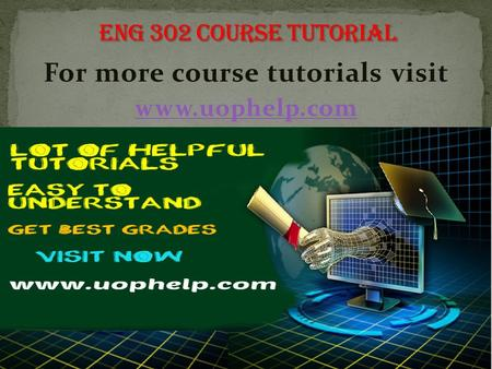For more course tutorials visit  ENG 302 Entire Course ENG 302 Week 1 The Individual and the Environment Paper ENG 302 Week 1 DQs ENG.