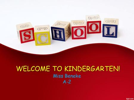 WELCOME TO KINDERGARTEN! Miss Beneke A-2. Miss Brandi Beneke In May of 2015, I graduated with a Bachelor of Science in Interdisciplinary Studies with.