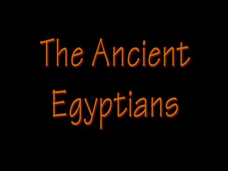 "Introduction of Ancient Egypt Originally called ""Kemet"" – Black LandOriginally called ""Kemet"" – Black Land Given the name ""Egypt"" by the Greeks!Given."