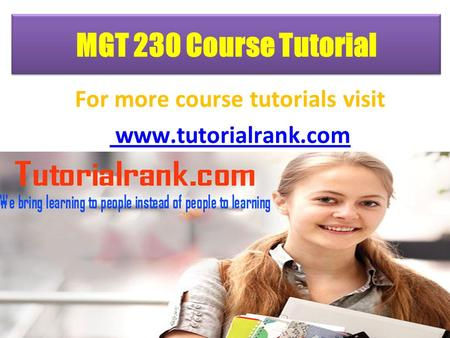 MGT 230 Course Tutorial For more course tutorials visit