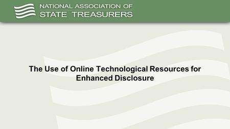 The Use of Online Technological Resources for Enhanced Disclosure.