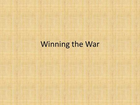 Winning the War. Waging Total War As the war continued, the European governments had committee all the nations resources into the war – All the nations.