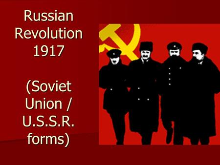 Russian Revolution 1917 (Soviet Union / U.S.S.R. forms)