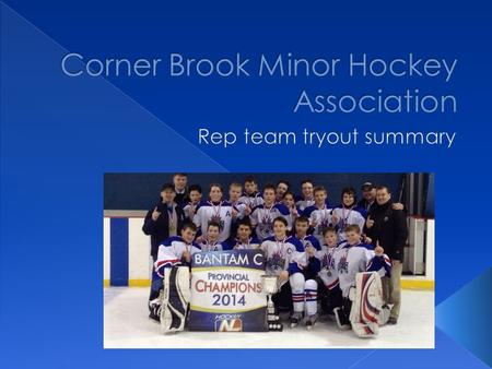  The purpose of the Rep Team (All-Star) try outs:  Identify the players that will represent CBHMA for the Atom/Peewee/Bantam/Midget A (B and C if numbers.