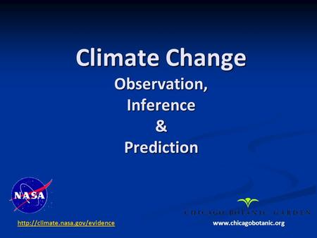 Climate Change Observation, Inference & Prediction