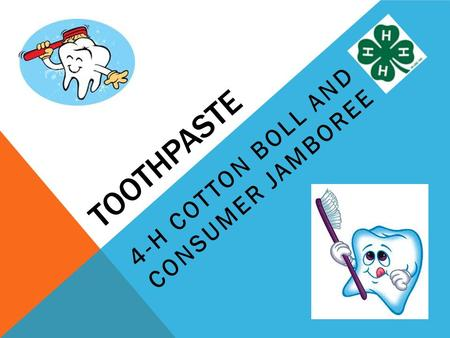 TOOTHPASTE 4-H COTTON BOLL AND CONSUMER JAMBOREE.