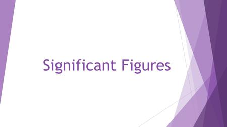 Significant Figures. What is a significant figure?  There are 2 kinds of numbers:  Exact: the amount of money in your account. Known with certainty.