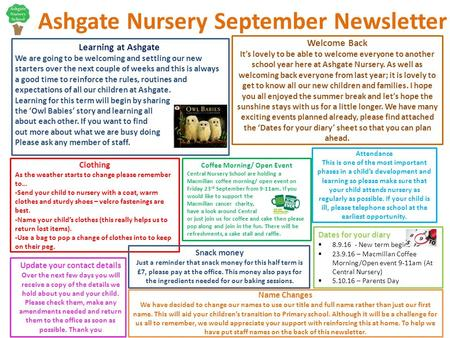 Ashgate Nursery September Newsletter Learning at Ashgate We are going to be welcoming and settling our new starters over the next couple of weeks and this.