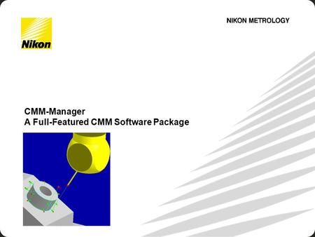 - 1 - CMM-Manager A Full-Featured CMM Software Package.