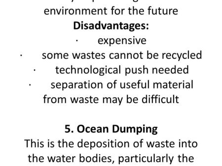 9.0WASTE DISPOSAL; EVALUATION AND MANAGEMENT OF CONTAMINATED SITES 9.1INTRODUCTION What is waste? Waste is any plastics, paper, glass, metal, foods, chemicals,