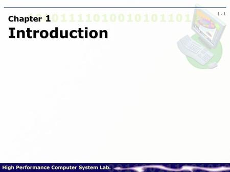 Chapter 1 Introduction Digital Systems Digital systems: computation, data processing, control, communication, measurement - Reliable, Integration.