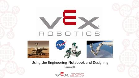 Using the Engineering Notebook and Designing Lesson 05.