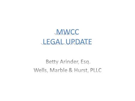 MWCC LEGAL UPDATE. February, February 22, 2016 MEMORANDUM Due to technical improvements in the Commission's ability to electronically monitor the compliance.