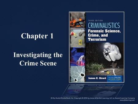 Chapter 1 Investigating the Crime Scene. Objectives In this chapter you should gain an understanding of: – The steps taken to preserve a crime scene –
