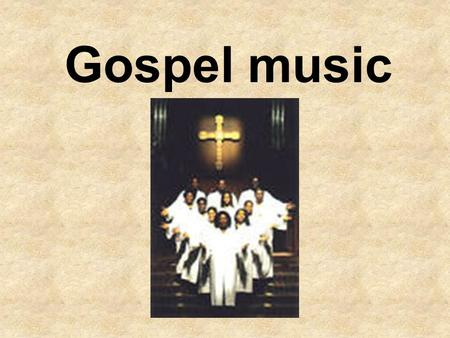 Gospel music. Gospel music is music written to express either a personal or a spiritual belief regarding Christian life.