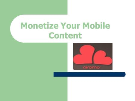 Monetize Your Mobile Content. Content Monetization Dynamically fetch mobile apps relevant to your native content. Enrich your content with app curation.