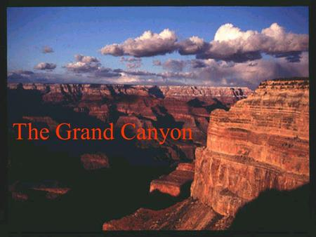The Grand Canyon. Where in the World is the Grand Canyon? The Grand Canyon is located in the continent of North America. The 7 main continents of the.