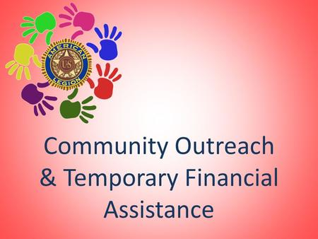 Community Outreach & Temporary Financial Assistance.