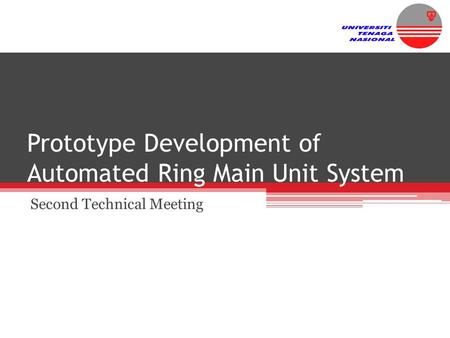 Prototype Development of Automated Ring Main Unit System Second Technical Meeting.