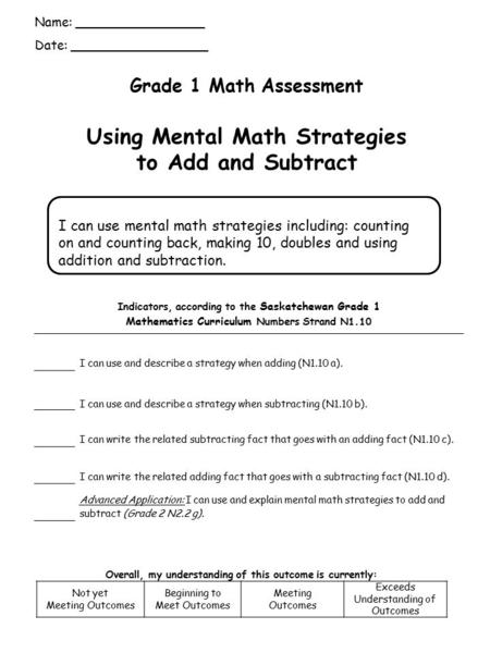Grade 1 Math Assessment Using Mental Math Strategies to Add and Subtract Indicators, according to the Saskatchewan Grade 1 Mathematics Curriculum Numbers.