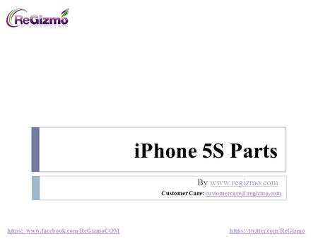 IPhone 5S Parts By  https://www.facebook.com/ReGizmoCOM https://twitter.com/ReGizmo Customer Care: