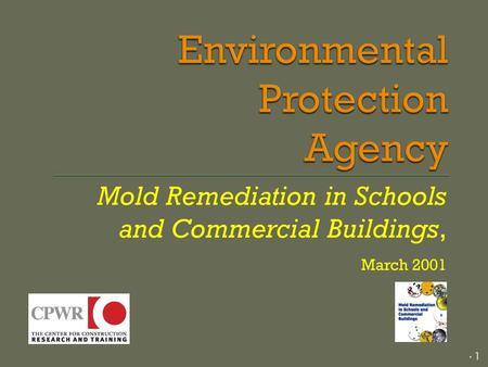 Mold Remediation in Schools and Commercial Buildings, March